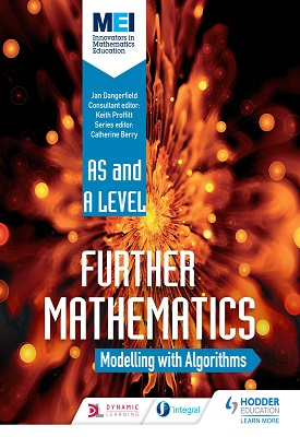 MEI Further Maths: Modelling with Algorithms | Jan Dangerfield | Hodder