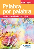 Palabra por Palabra Sixth Edition: Spanish Vocabulary for AQA