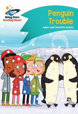 Reading Planet - Penguin Trouble - Turquoise: Comet Street Kids | Adam and Guillian Charlotte | Hodder