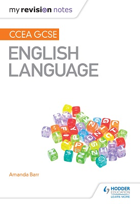 My Revision Notes: CCEA GCSE English Language | Barr, Amanda | Hodder