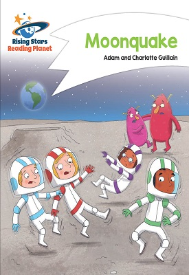 Reading Planet - Moonquake - White: Comet Street Kids | Adam and  Charlotte Guillain | Hodder