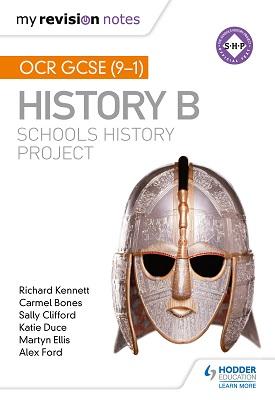 My Revision Notes: OCR GCSE (9-1) History B: Schools History Project | Kennett, Richard; Bones, Carmel; Clifford, Sally | Hodder