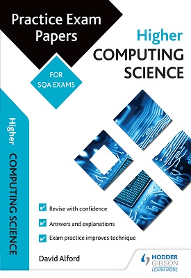 Higher Computing Science: Practice Papers for the SQA Exams | Alford, David | Hodder