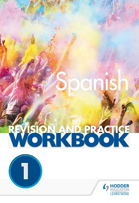 AQA A-level Spanish Revision and Practice Workbook: Themes 1 and 2 | Sánchez, José Antonio García; Thacker, Mike; Weston, Tony | Hodder