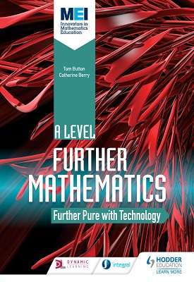 MEI Further Maths: Further Pure Maths with Technology | Tom Button | Hodder