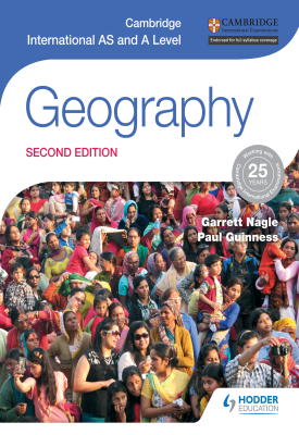 Cambridge International AS and A Level Geography second edition | Nagle, Garrett | Hodder