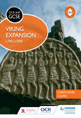 OCR GCSE History SHP: Viking Expansion c750-c1050 | Culpin, Christopher | Hodder