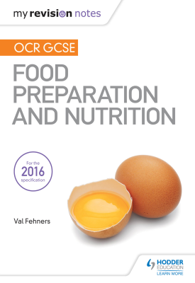 My Revision Notes: OCR GCSE Food Preparation and Nutrition | Fehners, Val | Hodder
