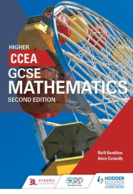 CCEA GCSE Mathematics Higher for 2nd Edition | Hamilton, Neill;Connolly, Anne | Hodder
