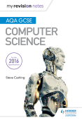 AQA GCSE Computer Science My Revision Notes 2nd edition
