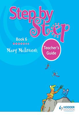 Step by Step Book 6 Teacher's Guide   Mary McIntosh   Hodder