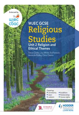 WJEC GCSE Religious Studies: Unit 2 Religion and Ethical Themes | Joy White, Chris Owens | Hodder