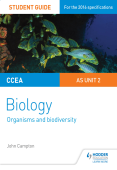 CCEA AS Unit 2 Biology Student Guide: Organisms and Biodiversity