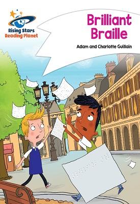 Reading Planet - Brilliant Braille - White: Comet Street Kids | Adam and Charlotte Guillian | Hodder