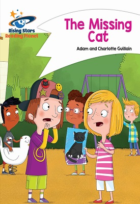 Reading Planet - The Missing Cat - White: Comet Street Kids | Adam and Charlotte Guillian | Hodder