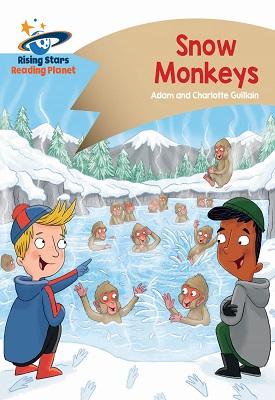 Reading Planet - Snow Monkeys - Gold: Comet Street Kids   Adam and Charlotte Guillian   Hodder