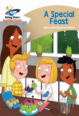 Reading Planet - A Special Feast - Gold: Comet Street Kids | Adam and Charlotte Guillian | Hodder