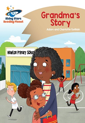 Reading Planet - Grandma's Story - Gold: Comet Street Kids | Adam and Charlotte Guillian | Hodder