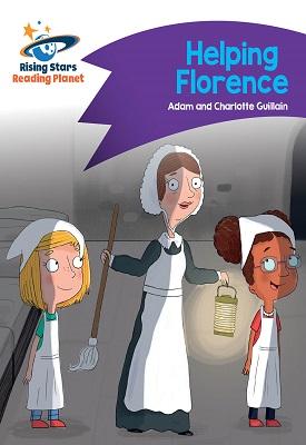 Reading Planet - Helping Florence - Purple: Comet Street Kids | Adam and Charlotte Guillian | Hodder