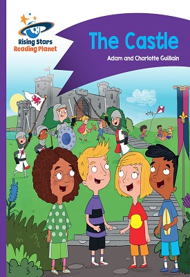 Reading Planet - The Castle - Purple: Comet Street Kids | Adam and Charlotte Guillian | Hodder