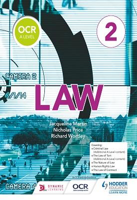 OCR A Level Law Book 2 | Jacqueline Martin; Richard Wortley; Nicholas Price | Hodder
