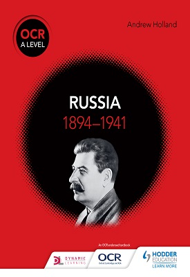 OCR A Level History: Russia 1894-1941 | Andrew Holland | Hodder