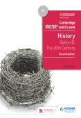 Cambridge IGCSE and O Level History Option B: the 20th Century Coursebook 2nd Edition