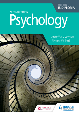 Psychology for the IB Diploma Second edition | Jean-Marc Lawton; Eleanor Willard | Hodder