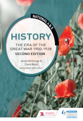 National 4 & 5 History: The Era of the Great War 1900-1928: Second Edition | Jim McGonigle; Claire Wood | Hodder