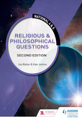 National 4 & 5: Religious & Philosophical Questions: Second Edition | Kate Jenkins; Joe Walker | Hodder