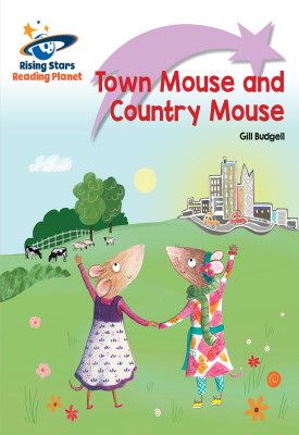 Reading Planet - Town Mouse and Country Mouse - Lilac Plus: Lift-off First Words | Gill Budgell | Hodder