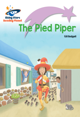 Reading Planet - The Pied Piper - Lilac Plus: Lift-off First Words | Gill Budgell | Hodder