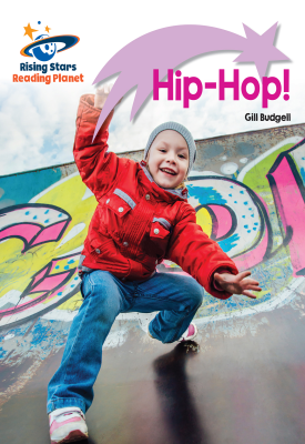 Reading Planet - Hip-Hop! - Lilac Plus: Lift-off First Words | Gill Budgell | Hodder