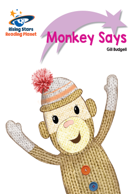 Reading Planet - Monkey Says - Lilac Plus: Lift-off First Words | Gill Budgell | Hodder