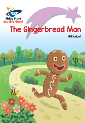 Reading Planet - The Gingerbread Man - Lilac Plus: Lift-off First Words | Gill Budgell | Hodder