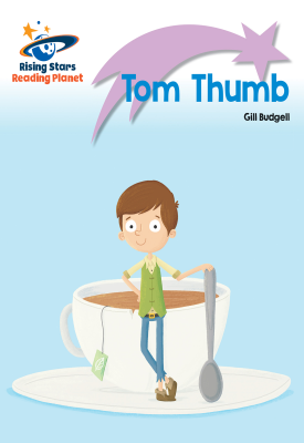 Reading Planet - Tom Thumb - Lilac Plus: Lift-off First Words | Gill Budgell | Hodder