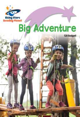 Reading Planet - Big Adventure - Lilac Plus: Lift-off First Words | Gill Budgell | Hodder