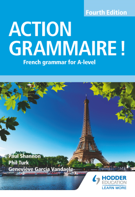 Action Grammaire! Fourth Edition | Phil Turk; Geneviève García Vandaele; Paul Shannon | Hodder