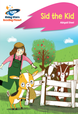 Reading Planet - Sid the Kid - Pink A: Rocket Phonics | Abigail Steel | Hodder