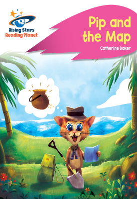 Reading Planet - Pip and the Map - Pink A: Rocket Phonics | Catherine Baker | Hodder