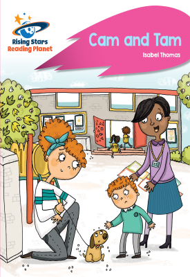 Reading Planet - Cam and Tam - Pink A: Rocket Phonics | Isabel Thomas | Hodder