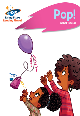 Reading Planet - Pop! - Pink B: Rocket Phonics | Isabel Thomas | Hodder