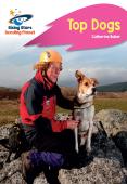 Reading Planet - Top Dogs - Pink B: Rocket Phonics