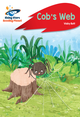 Reading Planet - Cob's Web - Red A: Rocket Phonics | Vicky Butt | Hodder