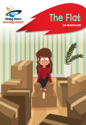 Reading Planet - The Flat - Red B: Rocket Phonics | Ian Macdonald | Hodder