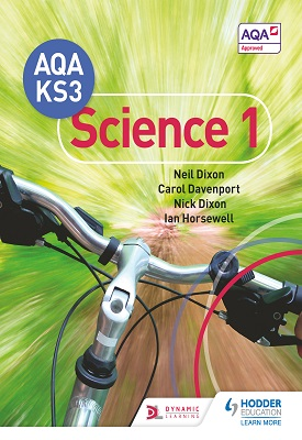 AQA Key Stage 3 Science Pupil Book 1 | Neil Dixon, Carol Davenport | Hodder