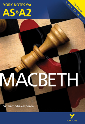 Macbeth: York Notes for AS & A2 | Alisdair Macrae | Pearson