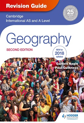 Cambridge International AS/A Level Geography Revision Guide 2nd edition | Garrett Nagle | Hodder