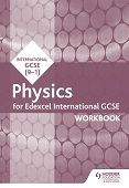 Edexcel International GCSE Physics Workbook