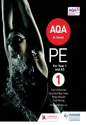 AQA A-level PE Book 1 | Atherton, Carl, Burrows, Symond;Howitt, Ross, Young, Sue et al | Hodder